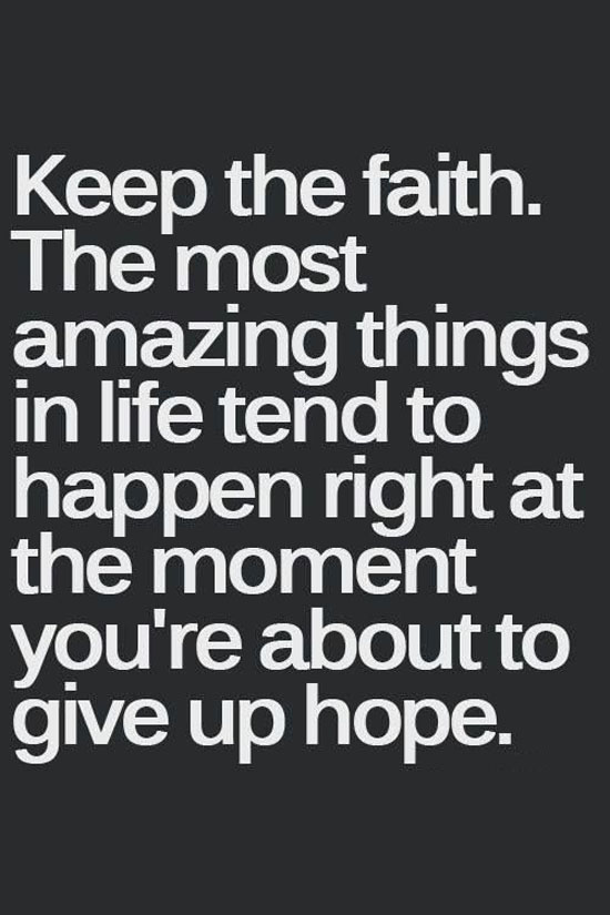 keep-the-faith-life-quotes-sayings-pictures